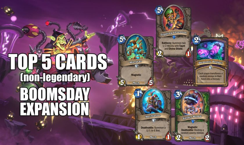 Top 5 Non Legendary Cards – Hearthstone Boomsday