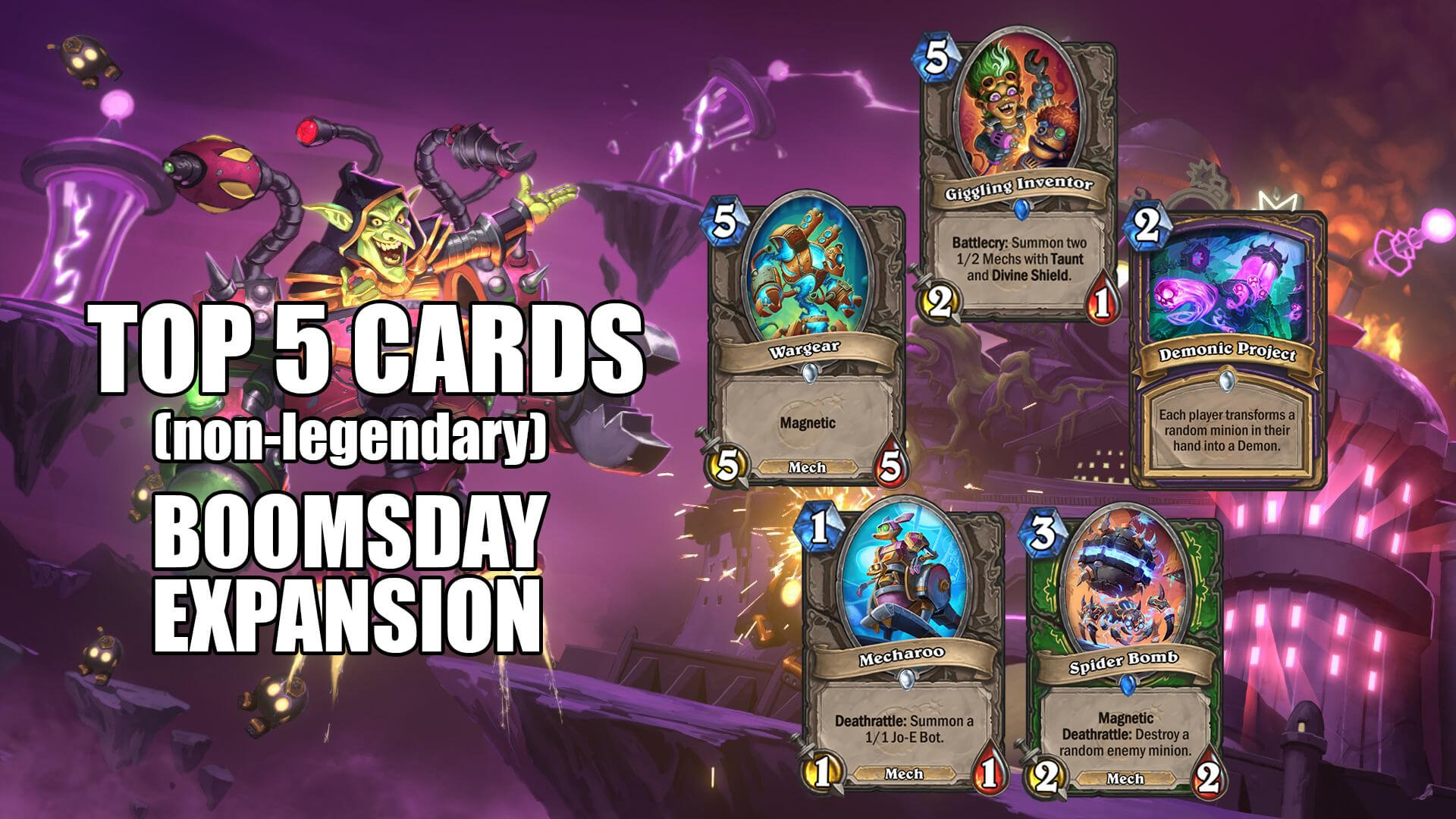 Top 5 Non Legendary Cards - Hearthstone Boomsday